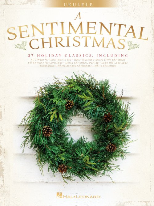 A Sentimental Christmas - Ukulele