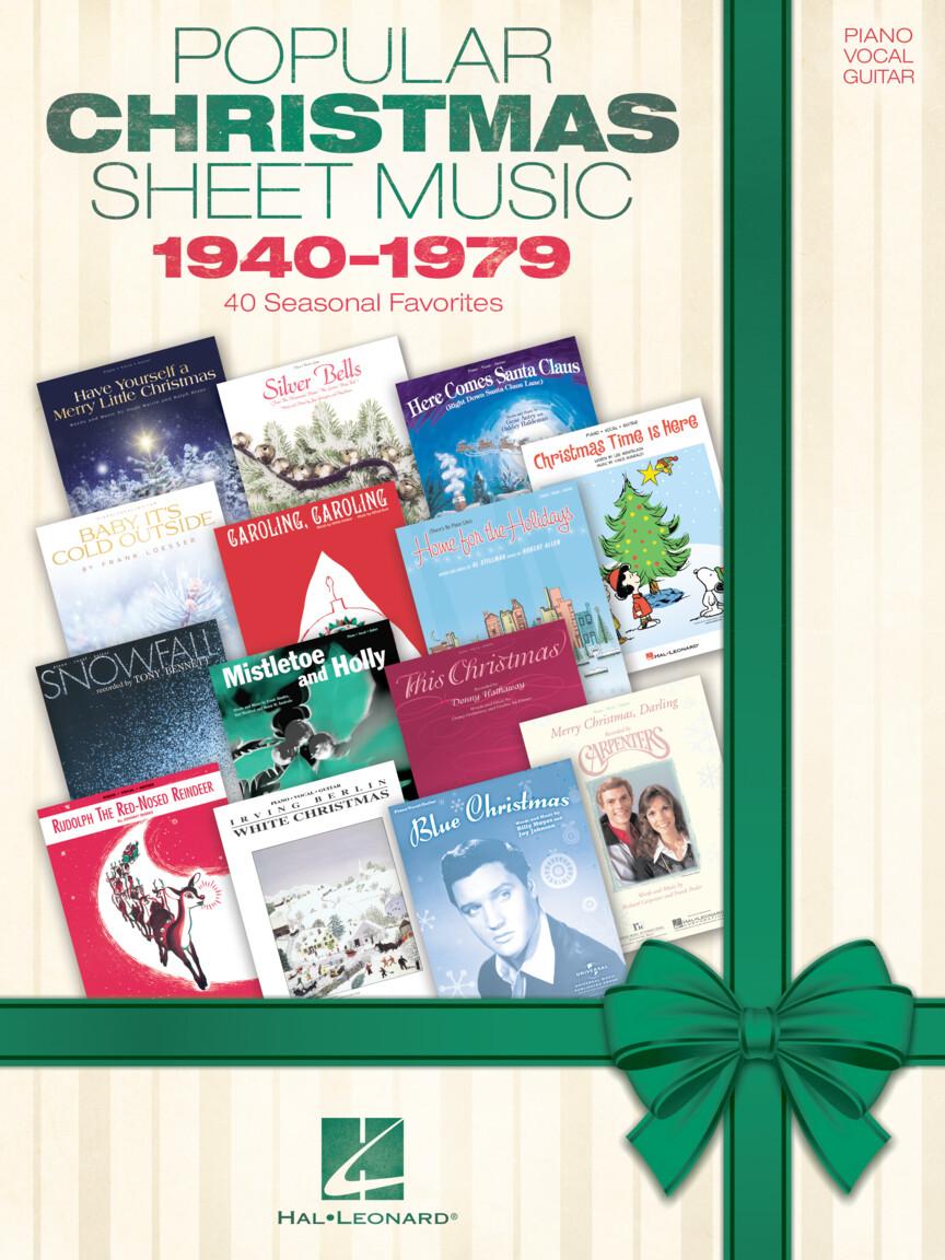Popular Christmas Sheet Music: 1940-1979 - 40 Seasonal Favorites