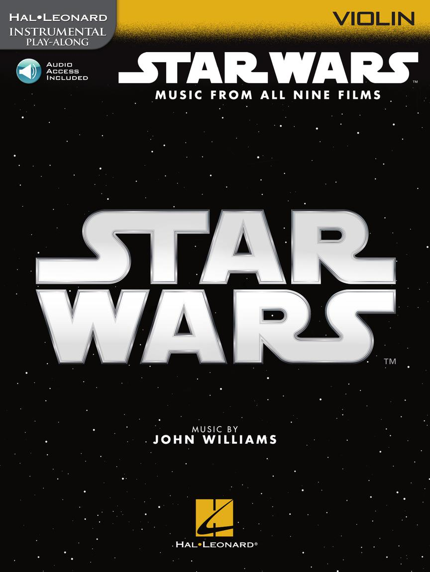 STAR WARS: INSTRUMENTAL PLAY-ALONG FOR VIOLIN - Music from All Nine Films