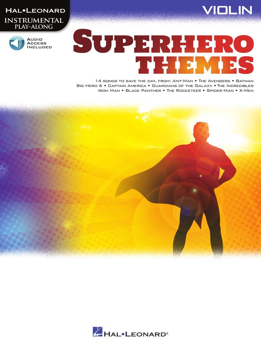 SUPERHERO THEMES INSTRUMENTAL PLAY-ALONG FOR VIOLIN