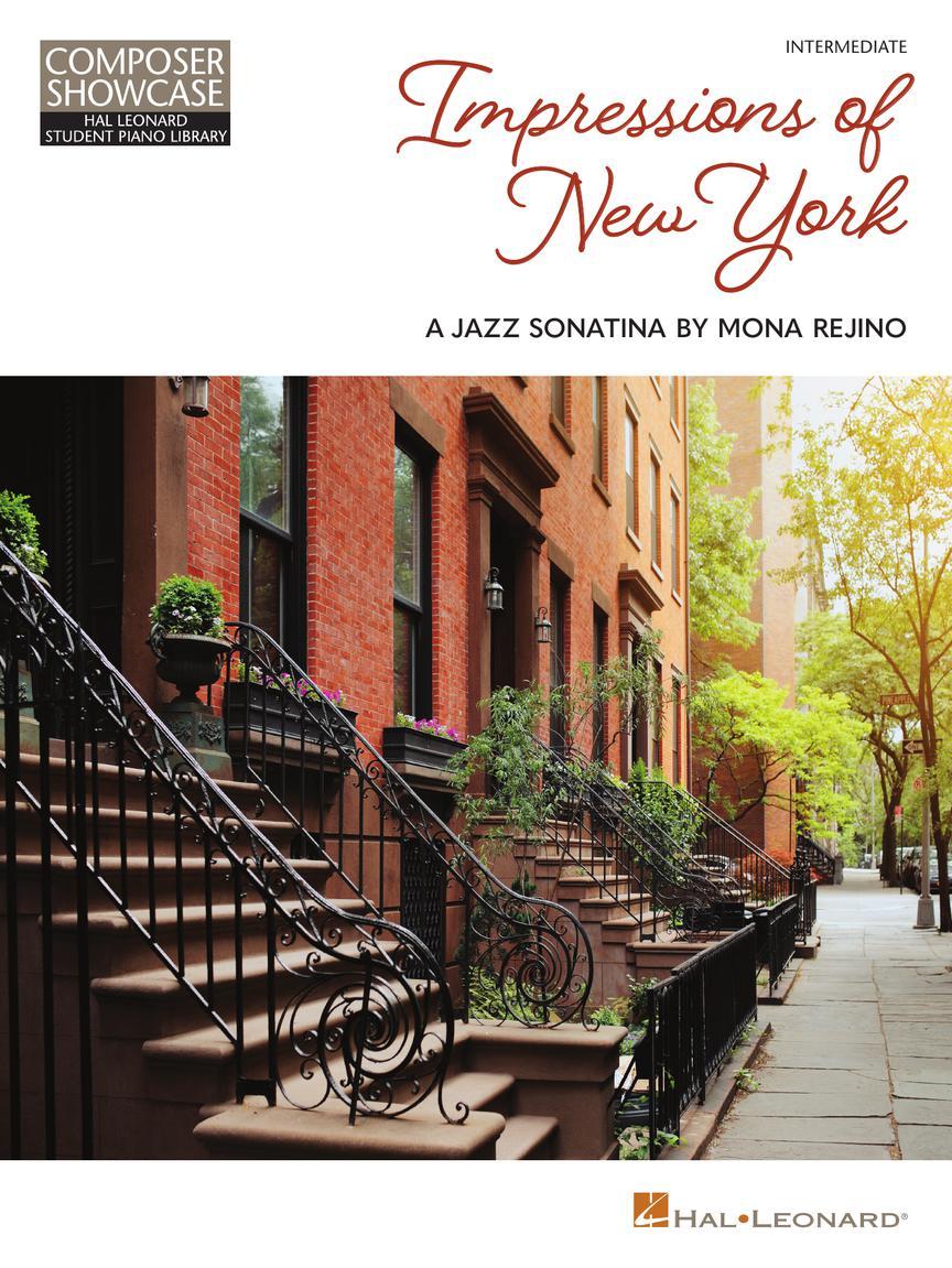 IMPRESSIONS OF NEW YORK: A JAZZ SONATINA BY MONA REJINO - Composer Showcase Series Intermediate Level