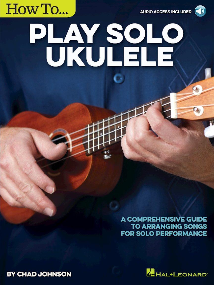 How To Play Solo Ukulele