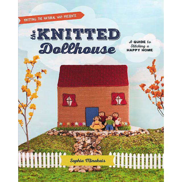 The Knitted Dollhouse by Sophia Minakais