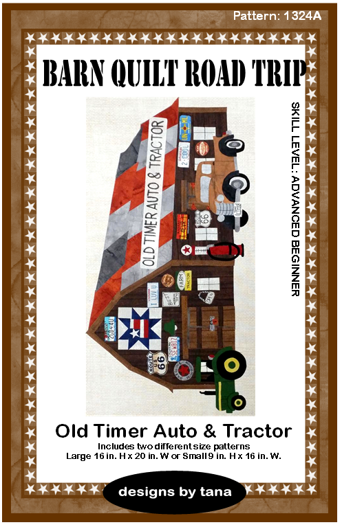 Barn Quilt Road Trip Old Timer Pattern