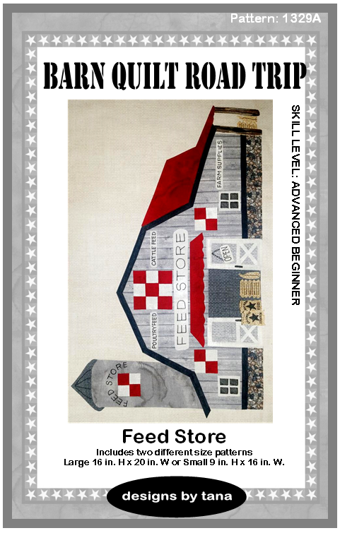 Barn Quilt Road Trip Feed Store Pattern