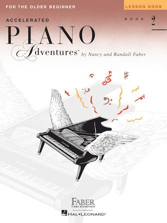 Faber Accelerated Piano Adventures - Older Book 2 Lesson Book
