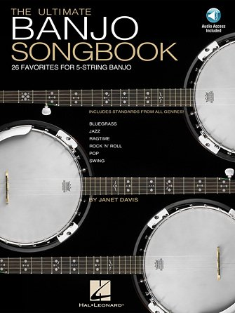 Hal Leonard The Ultimate Banjo Songbook - 26 Favorites Arranged For 5-String Banjo with 2 CDS