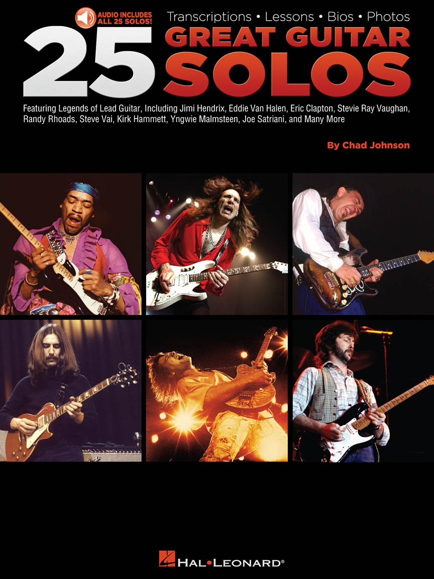 25 Great Guitar Solos Transcriptions • Lessons • Bios • Photos