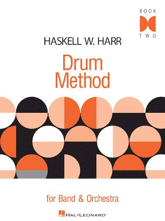 Haskell W. Harr Drum Method Book 2