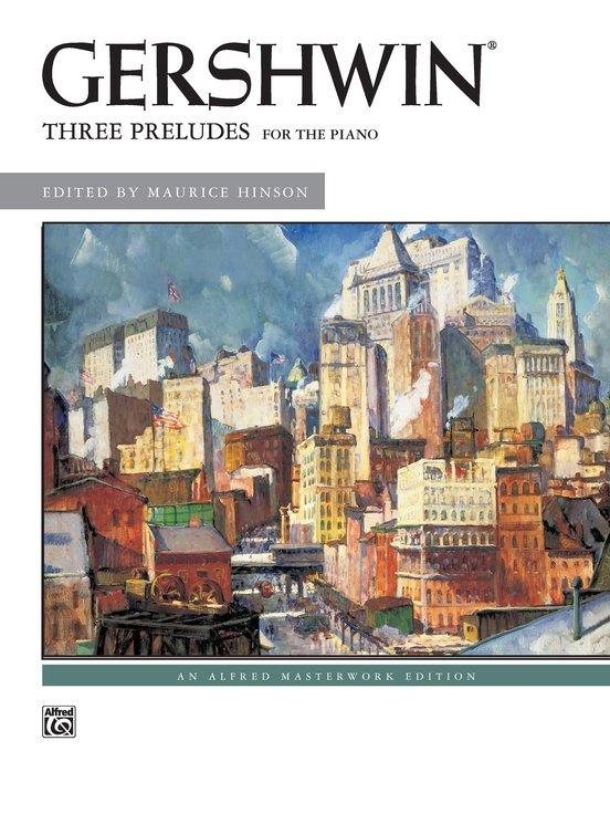 Alfred George Gershwin: Three Preludes