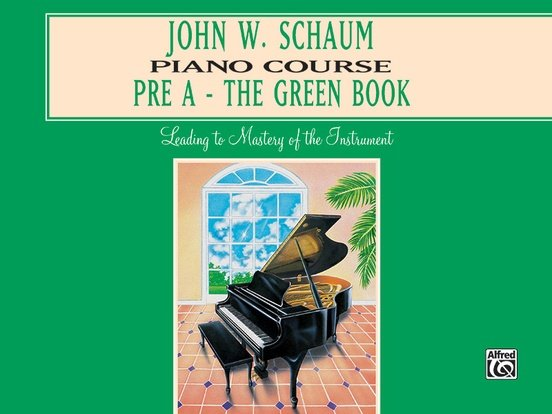 Alfred John W. Schaum Piano Course, Pre-A: The Green Book