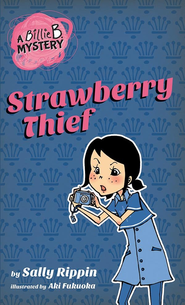 A Billie B. Mystery: Strawberry Thief (Book 4)