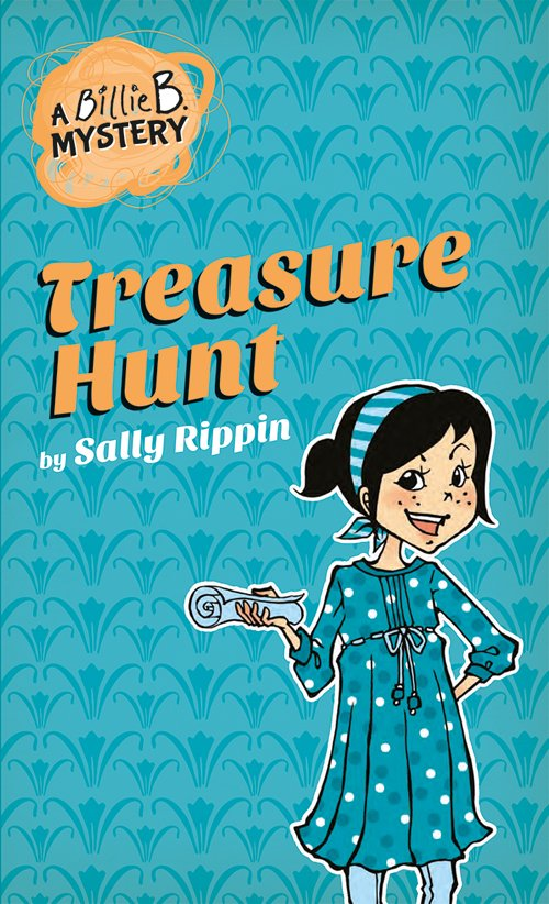 A Billie B. Mystery: Treasure Hunt (Book 6)