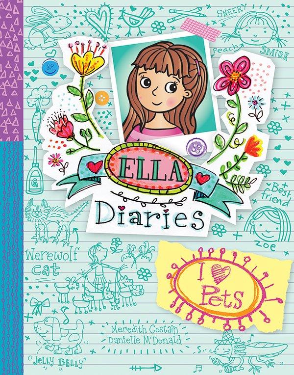 Ella Diaries: I Heart Pets (Book 3)