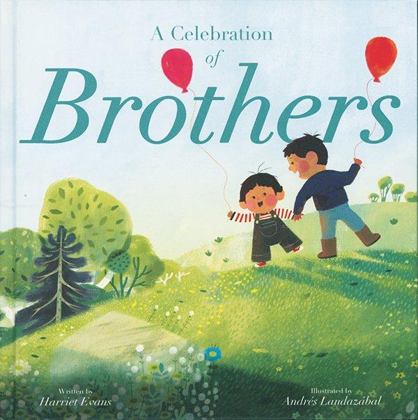 A Celebration of Brothers