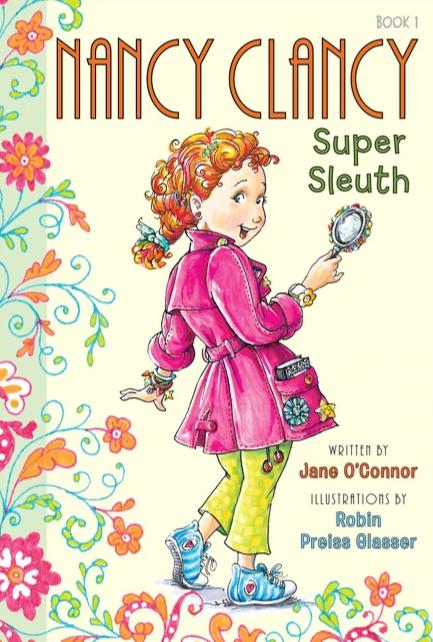 Fancy Nancy: Nancy Clancy Super Sleuth (#1)