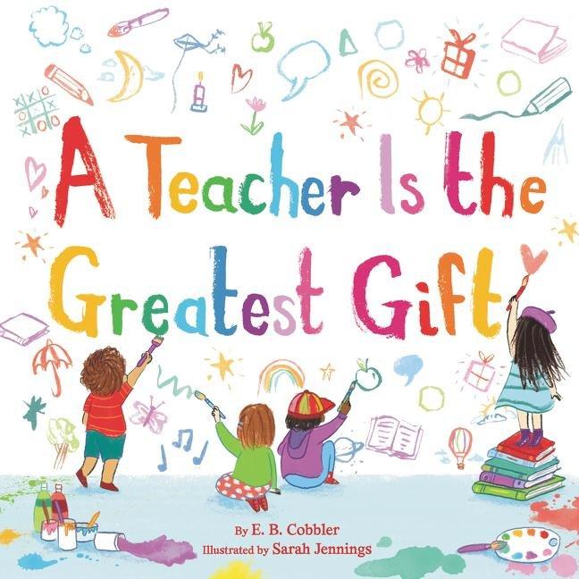 A Teacher Is the Greatest Gift