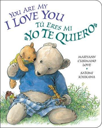 You Are My I Love You / Tu eres mi yo te quiero