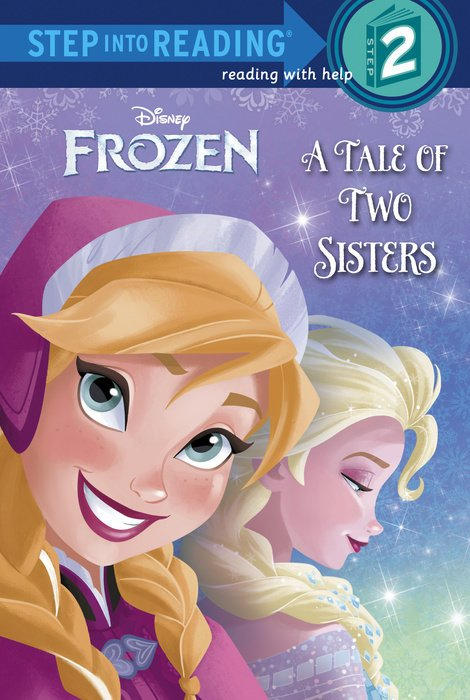 Disney Frozen: A Tale of Two Sisters