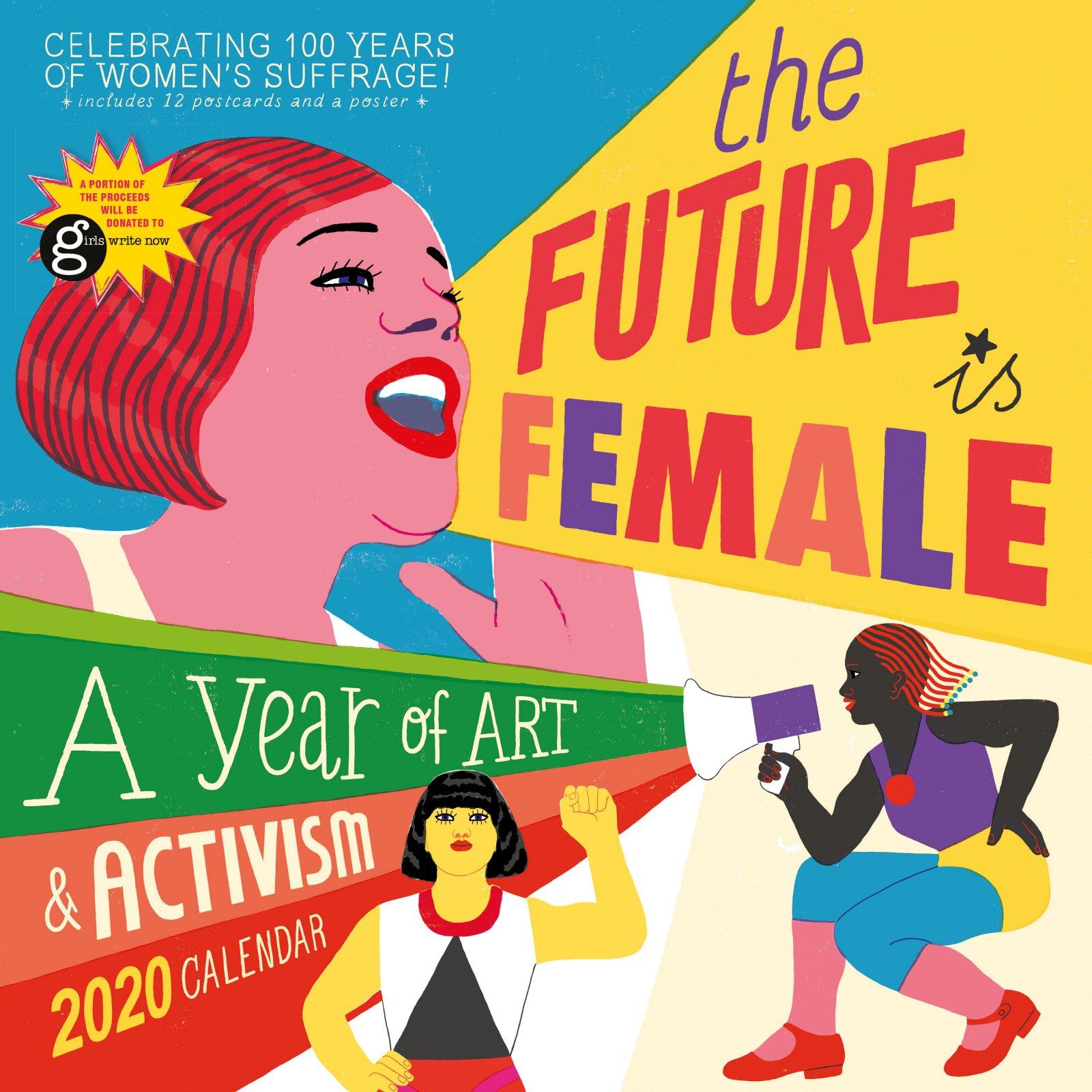 The Future Is Female Wall Calendar 2020