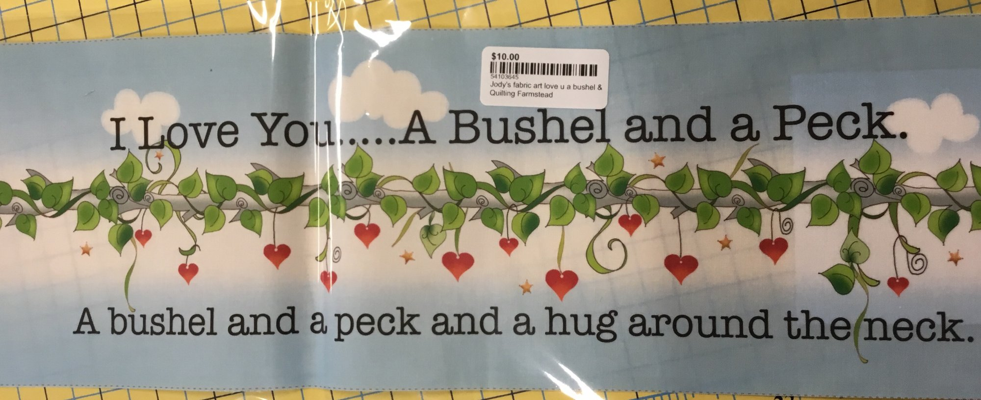 Jody's fabric art love u a bushel & a peck