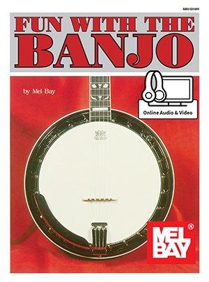 Mel Bay- Fun with The Banjo