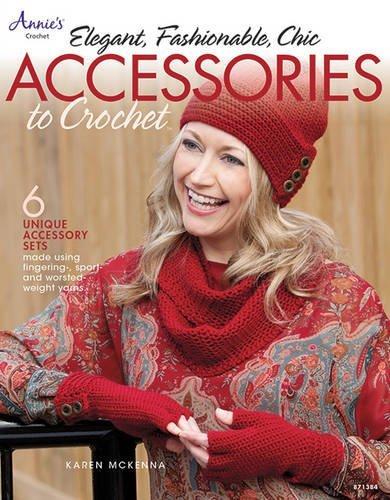 Annie's Elegant, Fashionable, Chic Accessories to Crochet pattern book