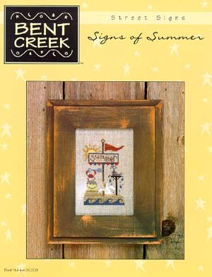 Bent Creek - Signs of Summer