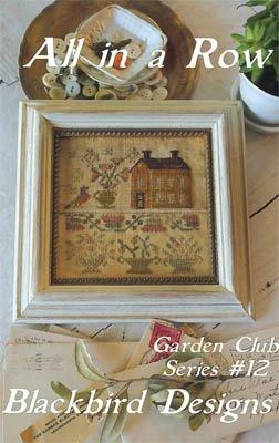 Blackbird Designs - All in a Row Garden Club #12