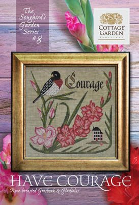 CottageG - Have Courage (Songbird Garden series)
