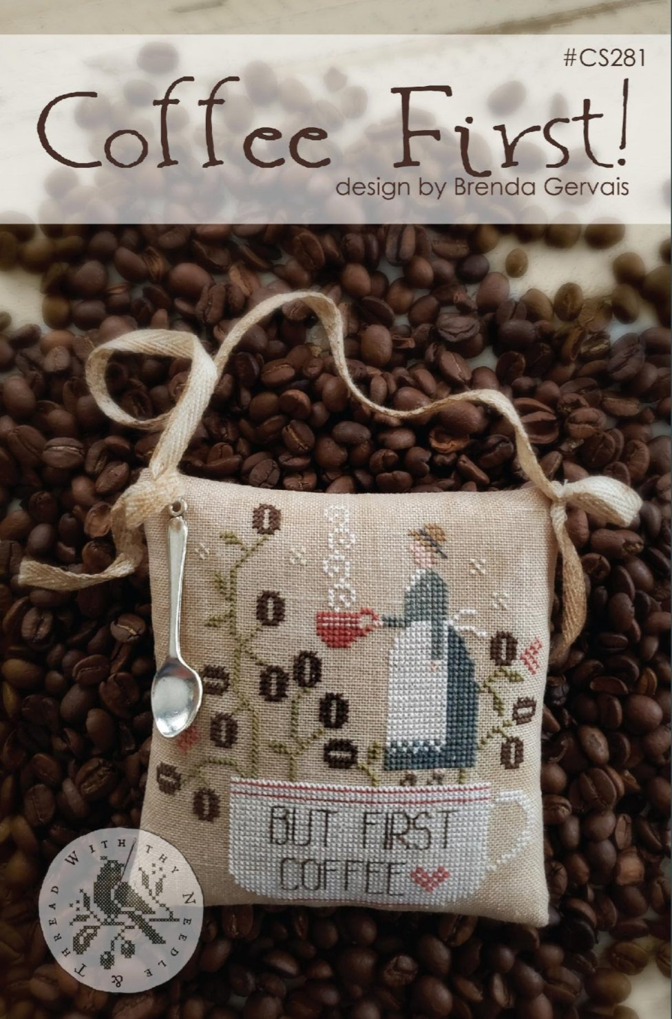 With Thy Needle and Thread - Coffee First