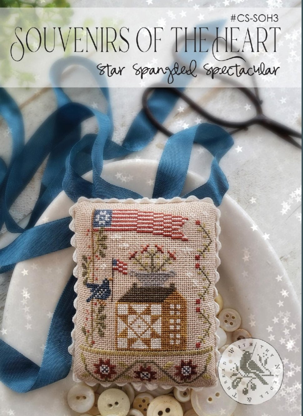 With Thy Needle and Thread - Star Spangled Spectacular - Souvenirs of the Heart