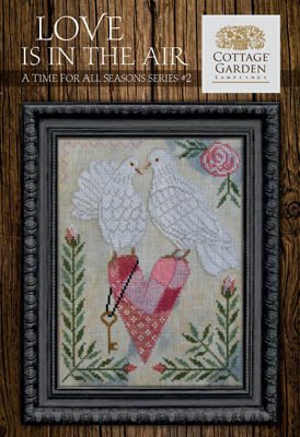 Cottage Garden Samplings - Love Is In The Air - Time For All Seasons 2