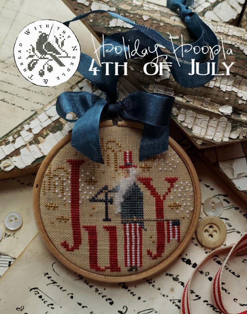 With Thy Needle and Thread - 4th of July Holiday Hoopla