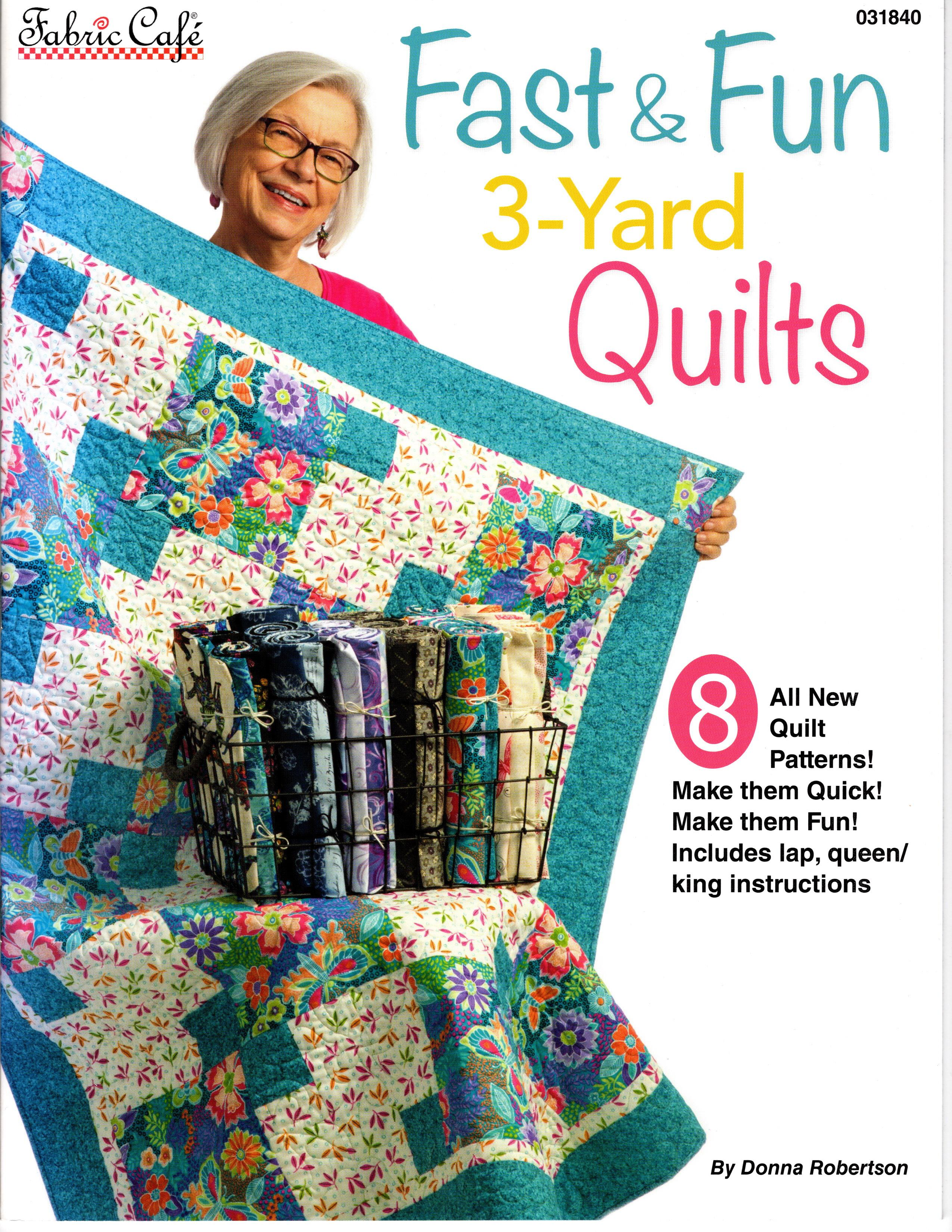 3-Yard Quilts - Fast & Fun