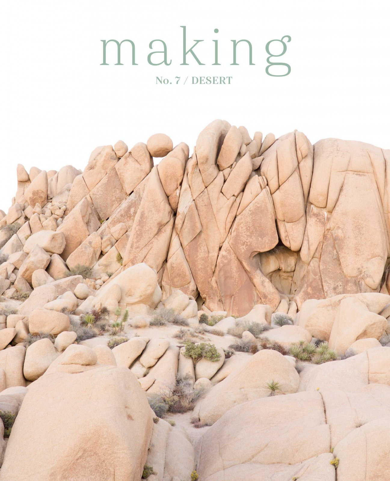 Making: No. 7 / Desert