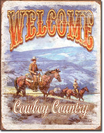 Metal Signs - Welcome Cowboy Country