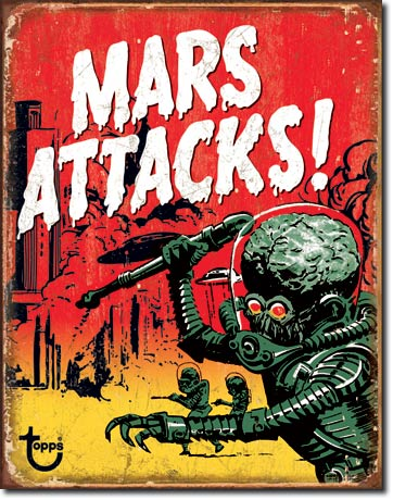 Mars Attacks Metal Sign