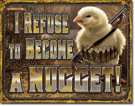 Metal Sign - Chicken Nugget Refusal
