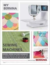 My BERNINA Sewing Machine Mastery Workbook