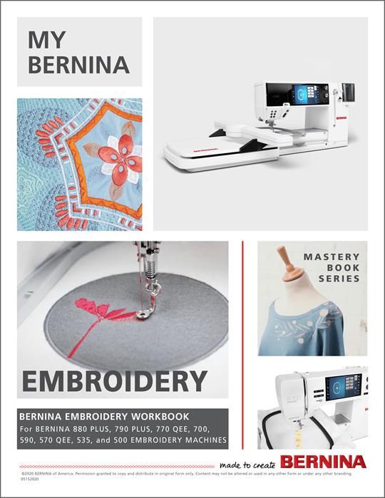My BERNINA Embroidery Machine Mastery Workbook