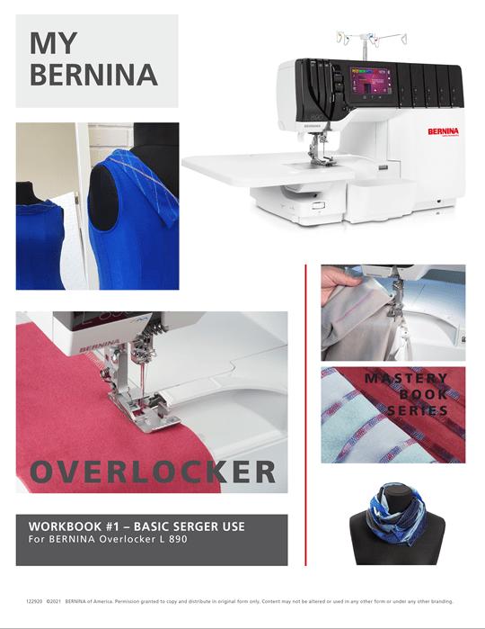 BERNINA L890 Overlock Mastery Workbook Part 1
