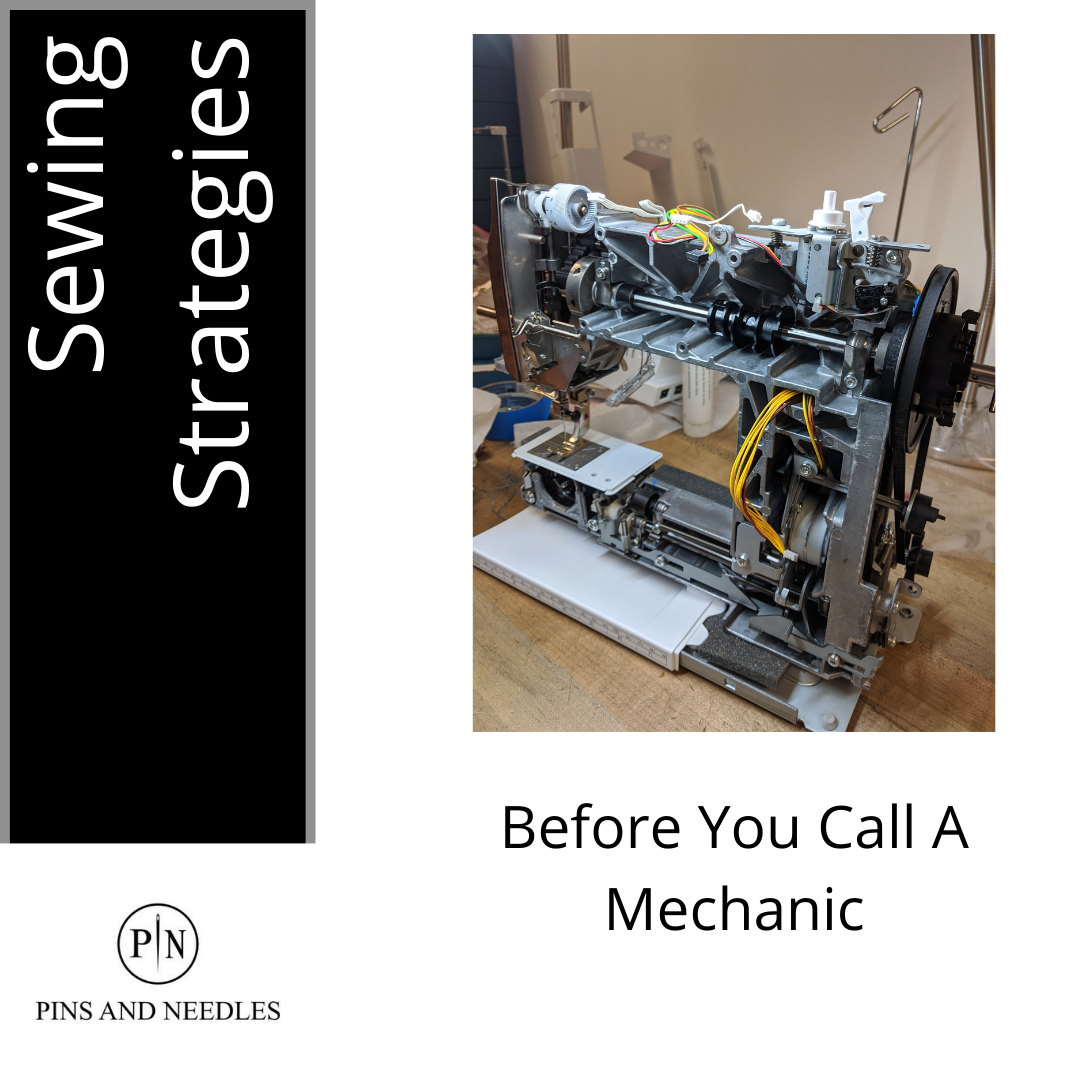 Sewing Strategies - Before You Call a Mechanic