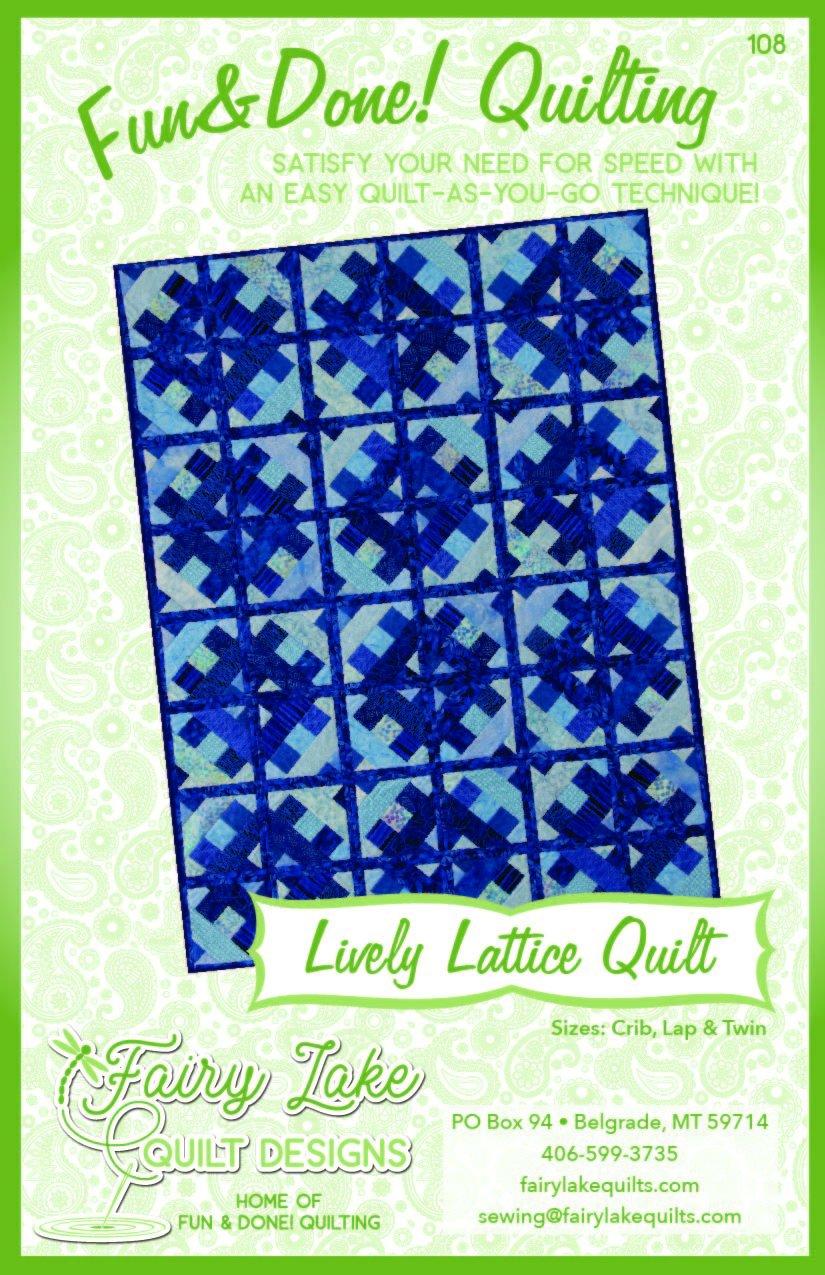 Digital Lively Lattice Quilt   Fun & Done Quilting   108