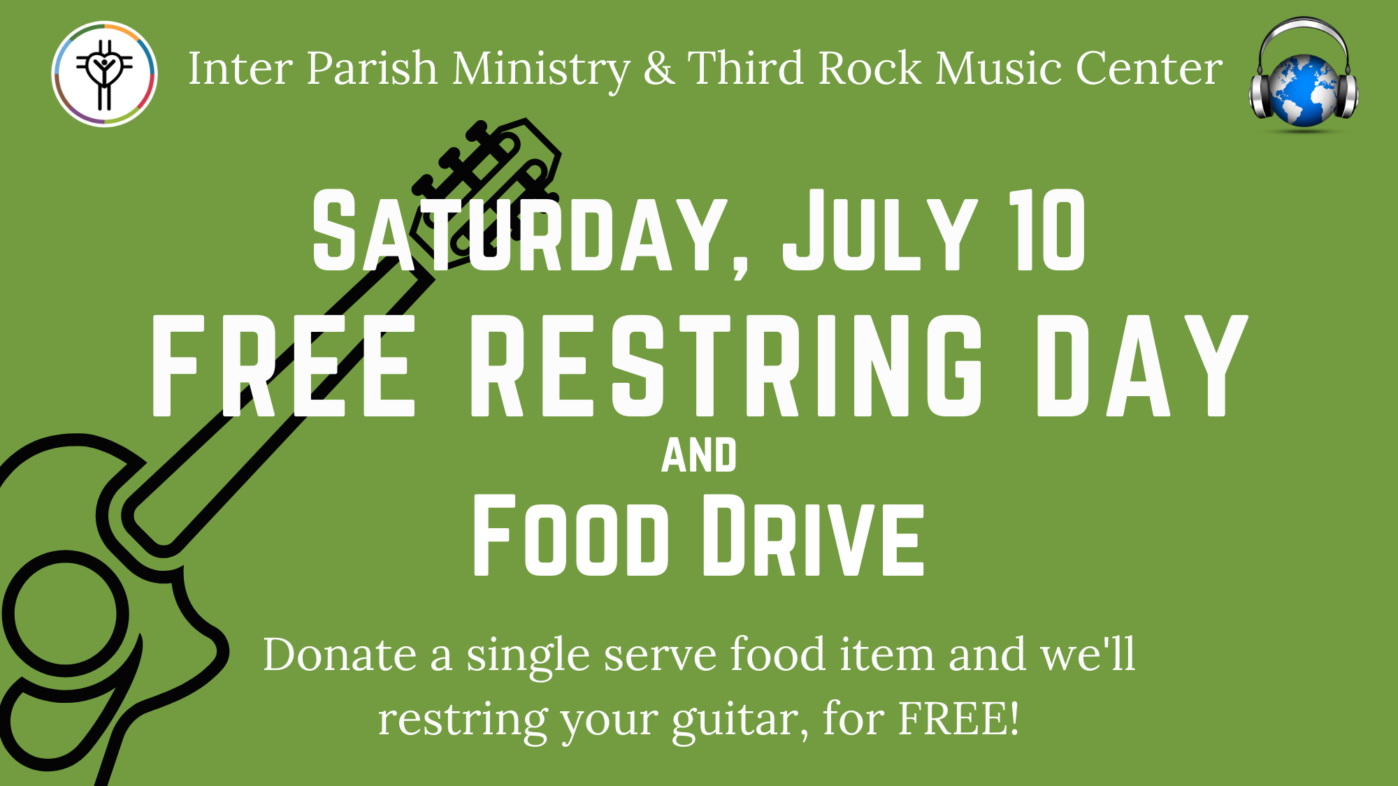 Free Guitar Restring Day. July 10.