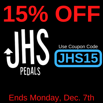 Take 15% JHS Pedals in-stock at Third Rock Music Center until December 7th.