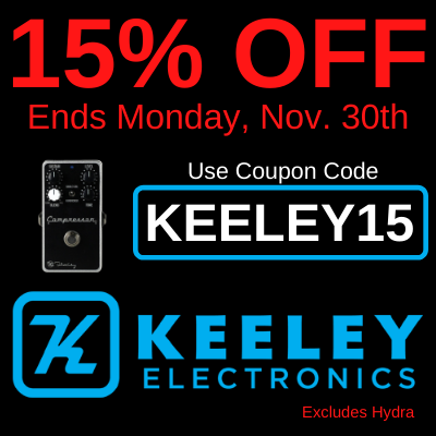Take 15% off Keeley effects pedals throgh November 30th.