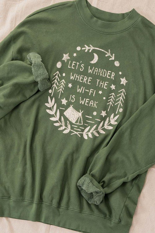 Lets Wander where the WiFi is Weak... Washed Graphic Sweatshirt