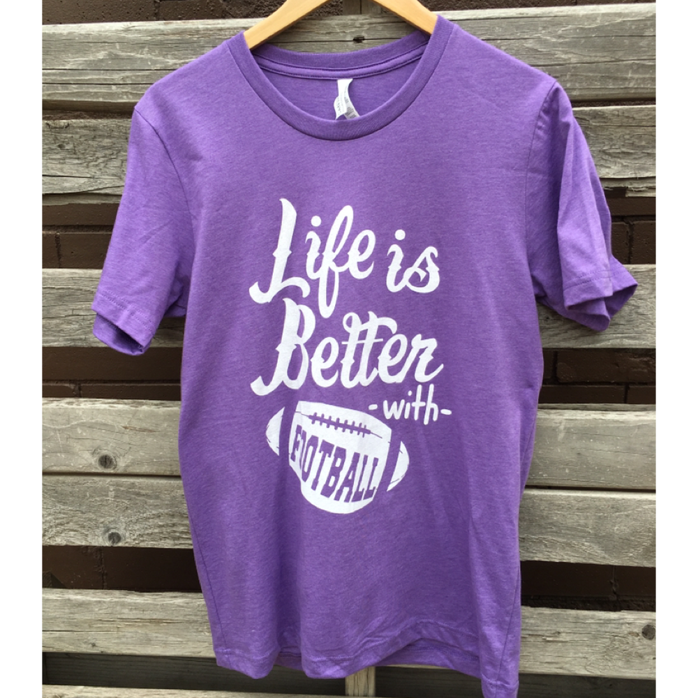 Life is Better with Football Graphic Tee
