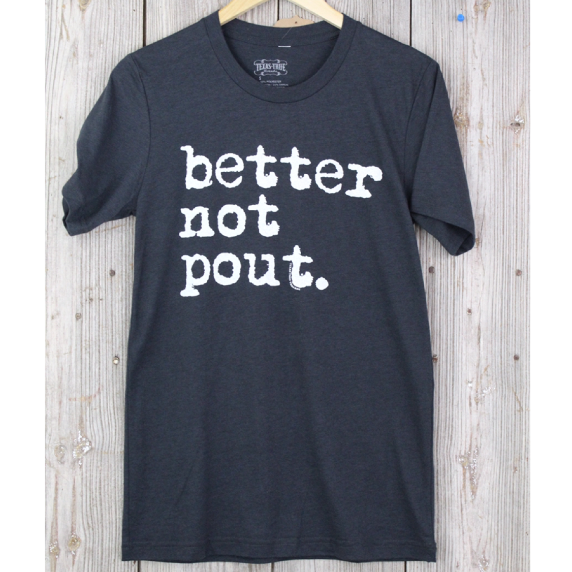Better Not Pout T-Shirt